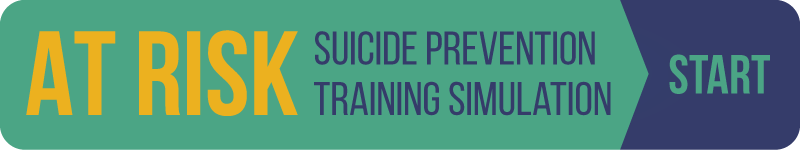 At Risk: Suicide Prevention Training Simulation